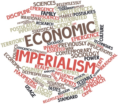imperialism: Abstract word cloud for Economic imperialism with related tags and terms