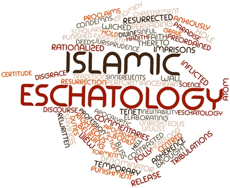 tenet: Abstract word cloud for Islamic eschatology with related tags and terms