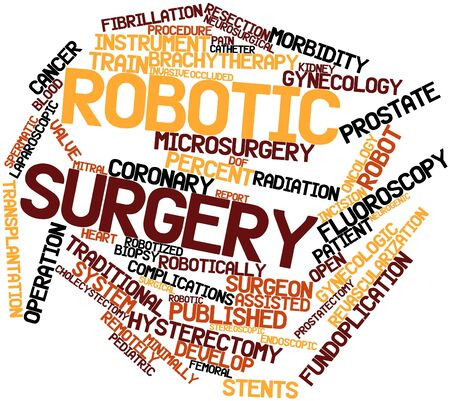 surgery concept: Abstract word cloud for Robotic surgery with related tags and terms