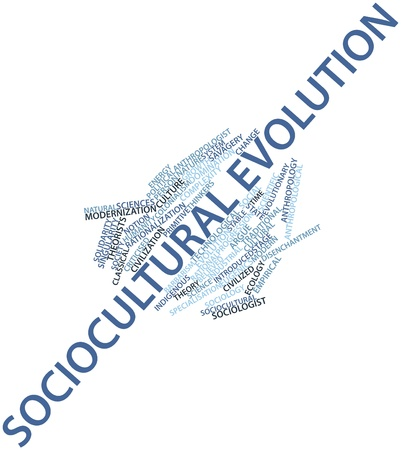 Abstract word cloud for Sociocultural evolution with related tags and terms Stock Photo - 16501422