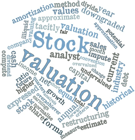 Abstract word cloud for Stock valuation with related tags and terms Stock Photo - 16502276