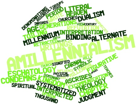 Abstract word cloud for Amillennialism with related tags and terms Stock Photo - 16528084