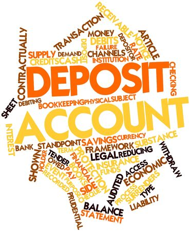 receivable: Abstract word cloud for Deposit account with related tags and terms