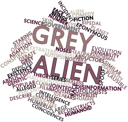 disinformation: Abstract word cloud for Grey alien with related tags and terms