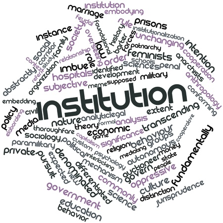 Abstract word cloud for Institution with related tags and terms Stock Photo - 16530016