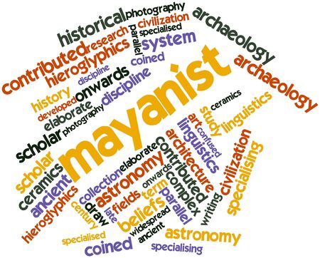 linguistics: Abstract word cloud for Mayanist with related tags and terms Stock Photo