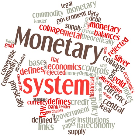 monetary policy: Abstract word cloud for Monetary system with related tags and terms