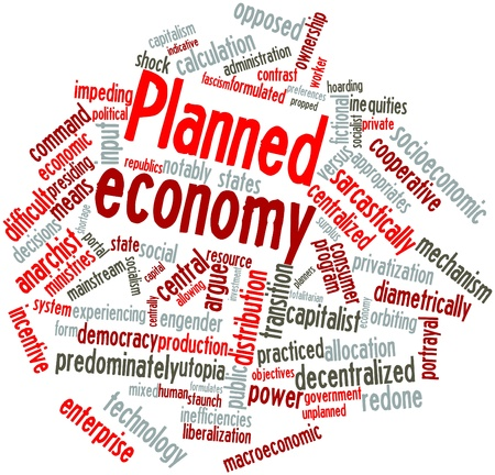 authoritarian: Abstract word cloud for Planned economy with related tags and terms
