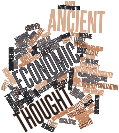 advocated: Abstract word cloud for Ancient economic thought with related tags and terms