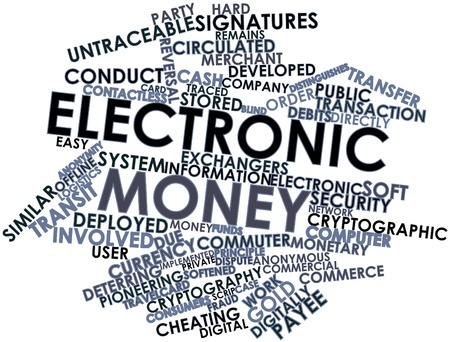 internationally: Abstract word cloud for Electronic money with related tags and terms