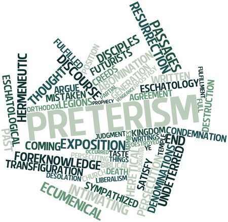 unorthodox: Abstract word cloud for Preterism with related tags and terms Stock Photo