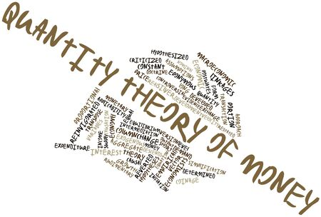 macroeconomic: Abstract word cloud for Quantity theory of money with related tags and terms