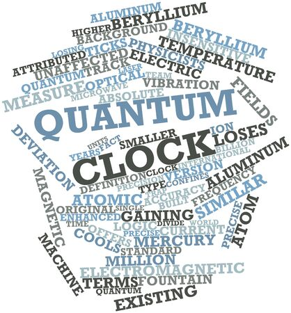 quantum: Abstract word cloud for Quantum clock with related tags and terms