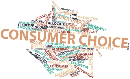 axiom: Abstract word cloud for Consumer choice with related tags and terms Stock Photo