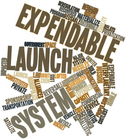 discarded: Abstract word cloud for Expendable launch system with related tags and terms