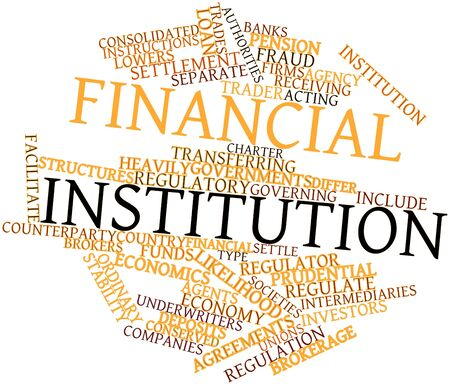 Abstract word cloud for Financial institution with related tags and terms Stock Photo - 16529737