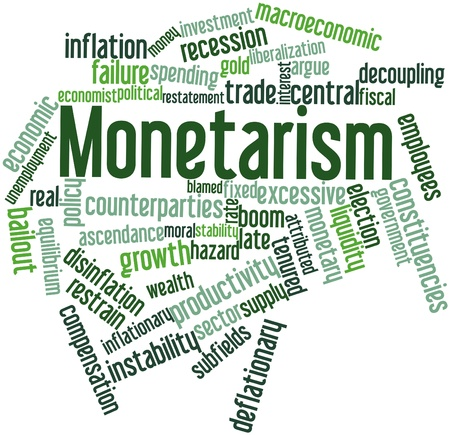 political economist: Abstract word cloud for Monetarism with related tags and terms