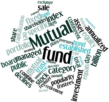 mutual: Abstract word cloud for Mutual fund with related tags and terms Stock Photo