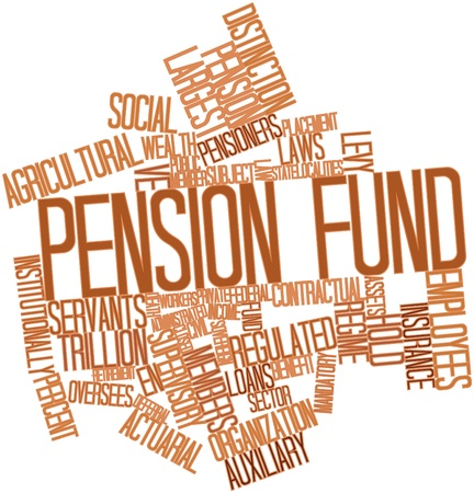 pension fund: Abstract word cloud for Pension fund with related tags and terms