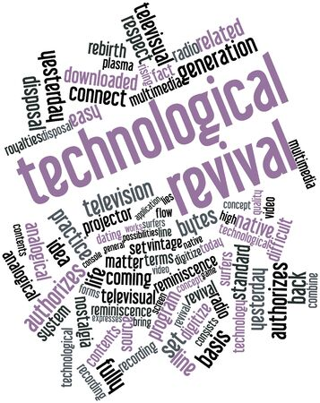 technological: Abstract word cloud for Technological revival with related tags and terms Stock Photo