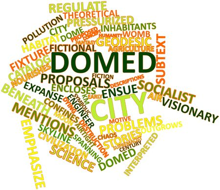 confines: Abstract word cloud for Domed city with related tags and terms Stock Photo