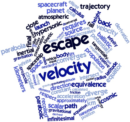 Abstract word cloud for Escape velocity with related tags and terms Stock Photo - 16560047