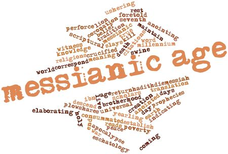 Abstract word cloud for Messianic Age with related tags and terms Stock Photo - 16559336
