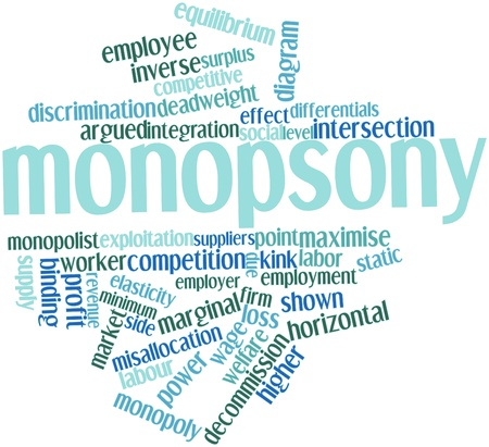 Abstract word cloud for Monopsony with related tags and terms Stock Photo - 16559410