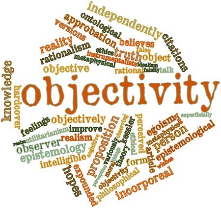 Abstract woordwolk voor Objectiviteit met gerelateerde tags en voorwaarden Stockfoto