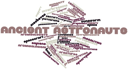 Abstract word cloud for Ancient astronauts with related tags and terms