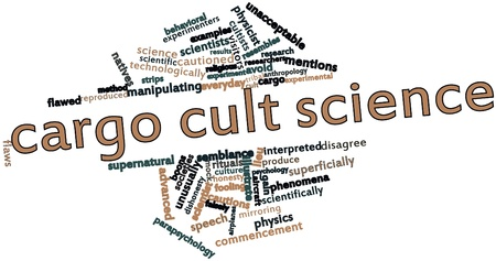 cautions: Abstract word cloud for Cargo cult science with related tags and terms