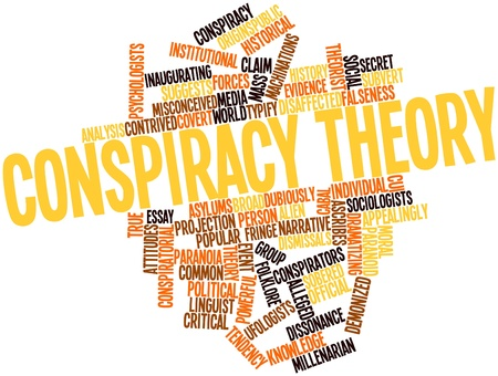 commentators: Abstract word cloud for Conspiracy theory with related tags and terms