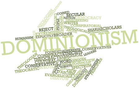 Abstract word cloud for Dominionism with related tags and terms Stock Photo - 16559273