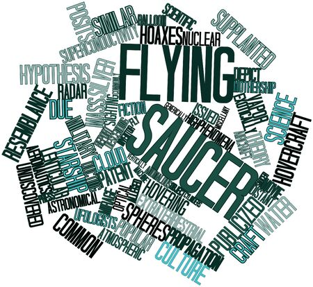 alleged: Abstract word cloud for Flying saucer with related tags and terms