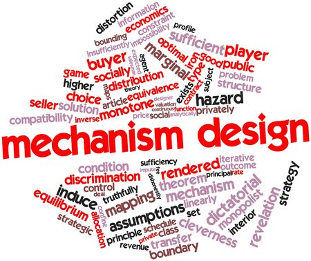 Abstract word cloud for Mechanism design with related tags and terms Stock Photo - 16559778