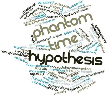 hypothesis: Nube palabra abstracta para la hip�tesis del tiempo fantasma con etiquetas y t�rminos relacionados Foto de archivo