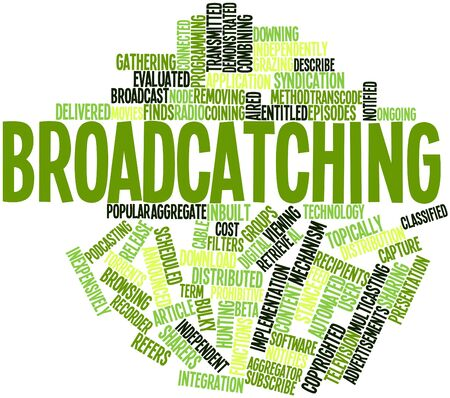 episodes: Abstract word cloud for Broadcatching with related tags and terms Stock Photo