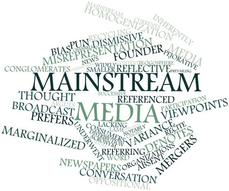 prevailing: Abstract word cloud for Mainstream media with related tags and terms