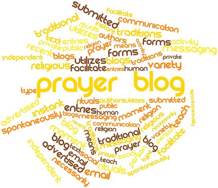 spontaneously: Abstract word cloud for Prayer blog with related tags and terms