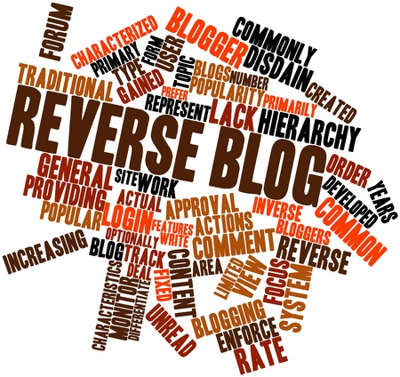 created: Abstract word cloud for Reverse blog with related tags and terms Stock Photo
