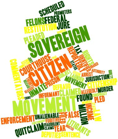 sovereign: Abstract word cloud for Sovereign citizen movement with related tags and terms Stock Photo