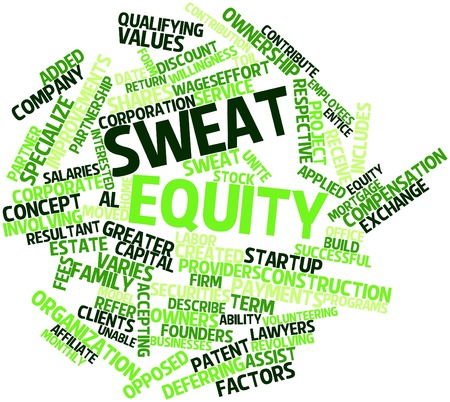 Abstract word cloud for Sweat equity with related tags and terms Stock Photo - 16572309