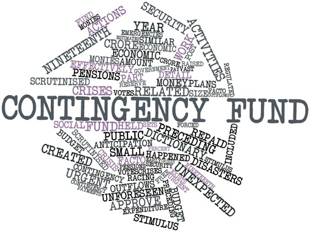 contingency: Abstract word cloud for Contingency fund with related tags and terms