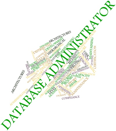 Abstract word cloud for Database administrator with related tags and terms Stock Photo - 16580200
