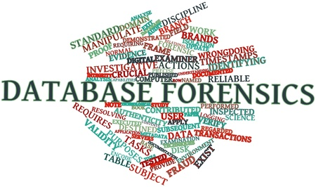 Abstract word cloud for Database forensics with related tags and terms Stock Photo - 16580196