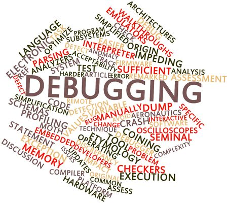 debugging: Abstract word cloud for Debugging with related tags and terms