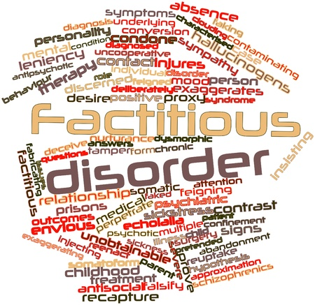 Abstract word cloud for Factitious disorder with related tags and terms Stock Photo - 16578717