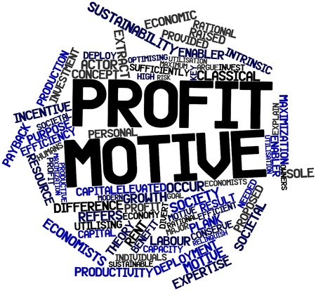 maximization: Abstract word cloud for Profit motive with related tags and terms