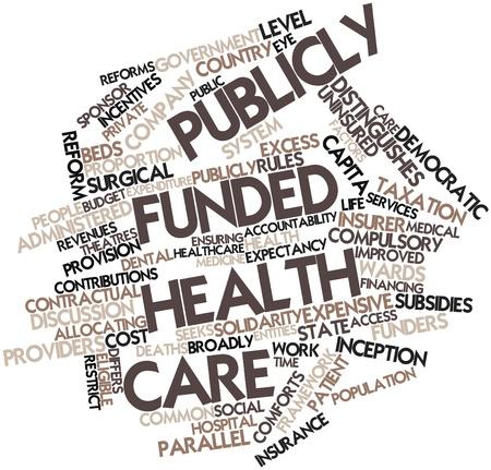salud publica: Nube palabra abstracta para el cuidado de la salud financiados con fondos p�blicos con las etiquetas y t�rminos relacionados Foto de archivo