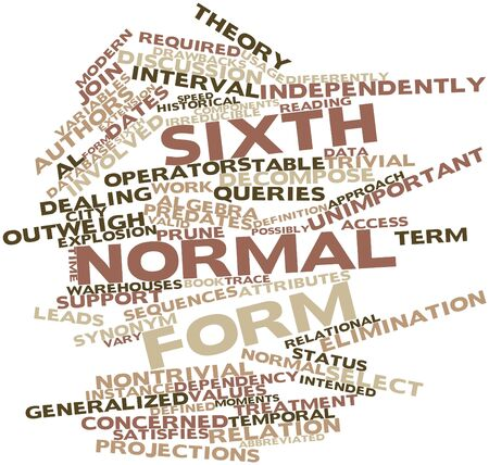 outweigh: Abstract word cloud for Sixth normal form with related tags and terms Stock Photo